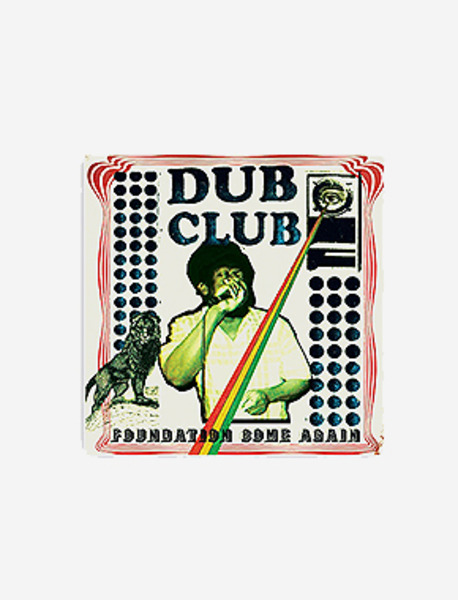 DUB CLUB / FOUNDATION COME AGAIN brownbreath